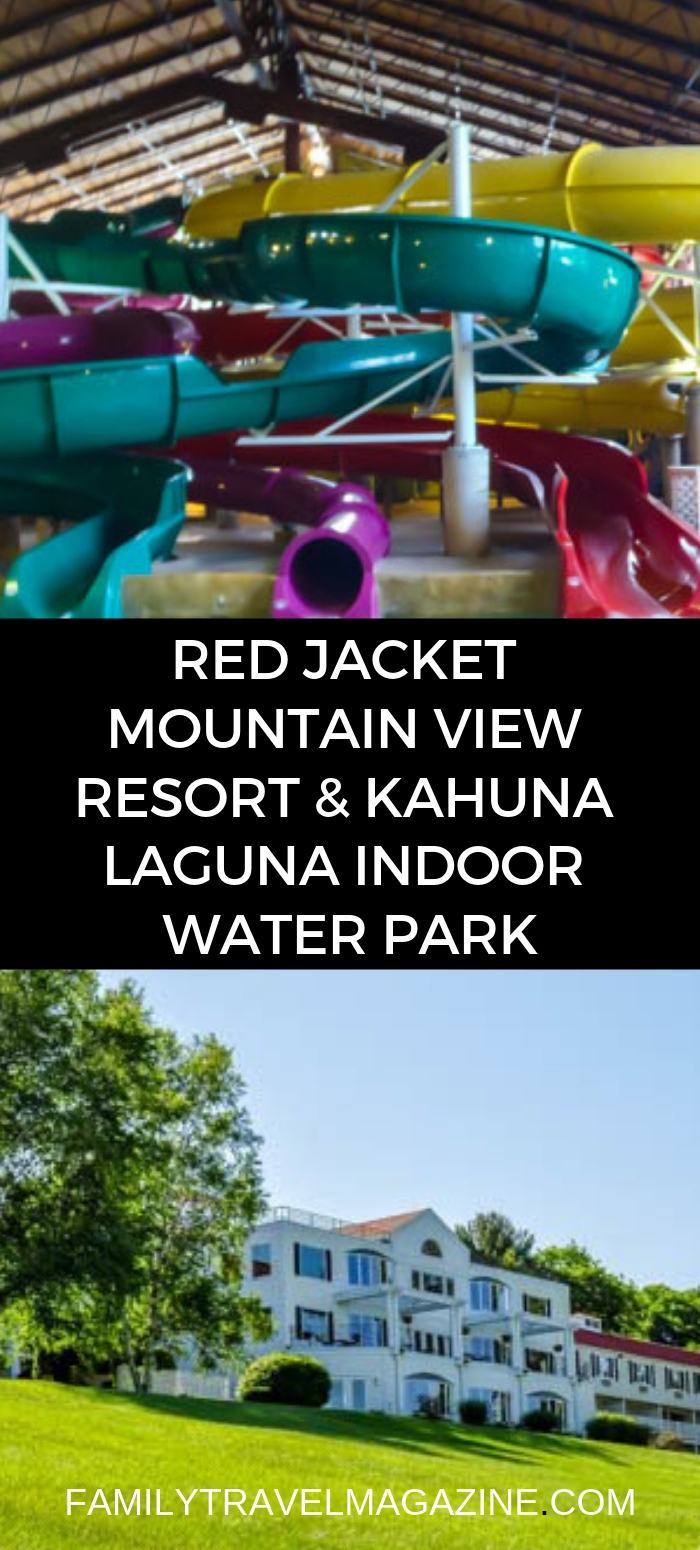 Review of the Red Jacket Mountain View and Kahuna Laguna Waterpark - a resort and indoor water park located in North Conway, NH.