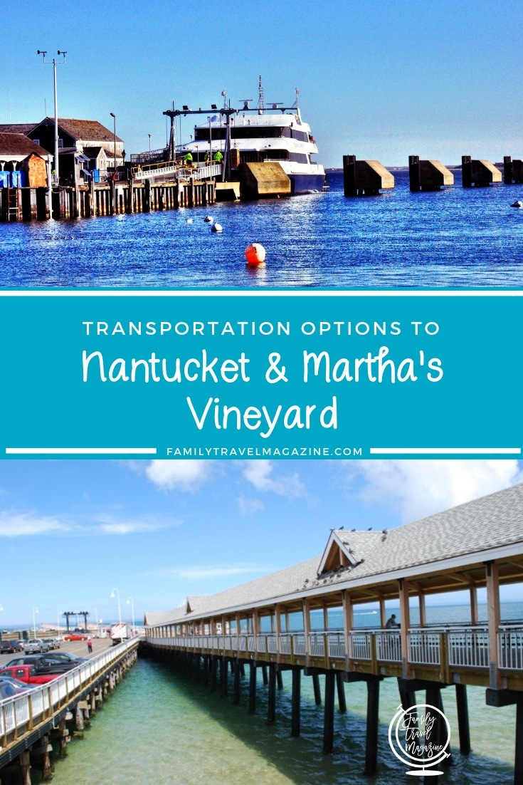 Getting to Nantucket and Martha's Vineyard - Transportation Options