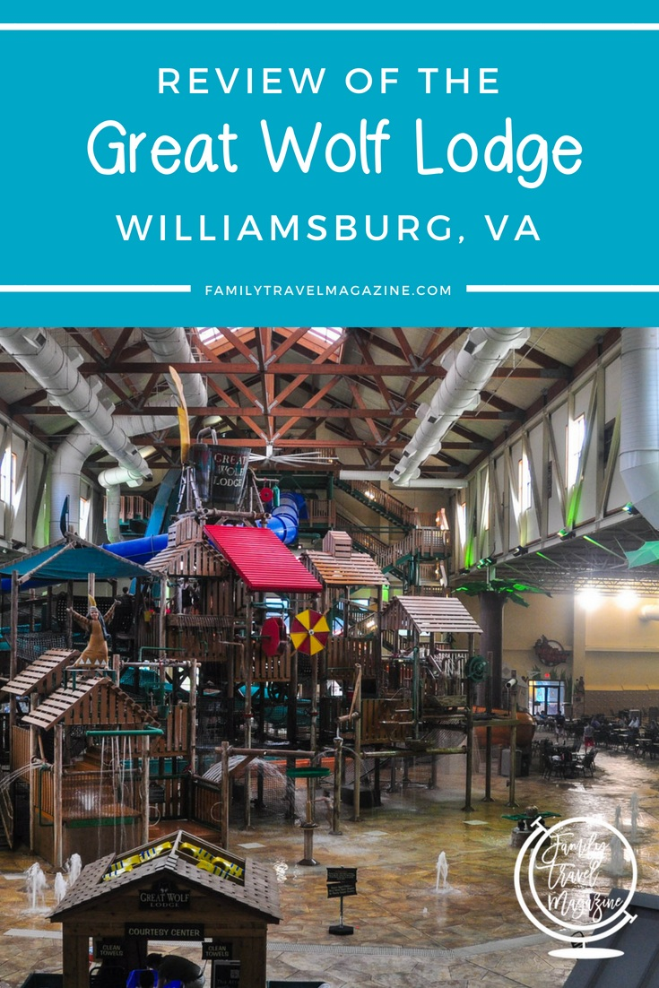 A review of the Great Wolf Lodge Williamsburg, a hotel with indoor waterpark located in Williamsburg, VA.