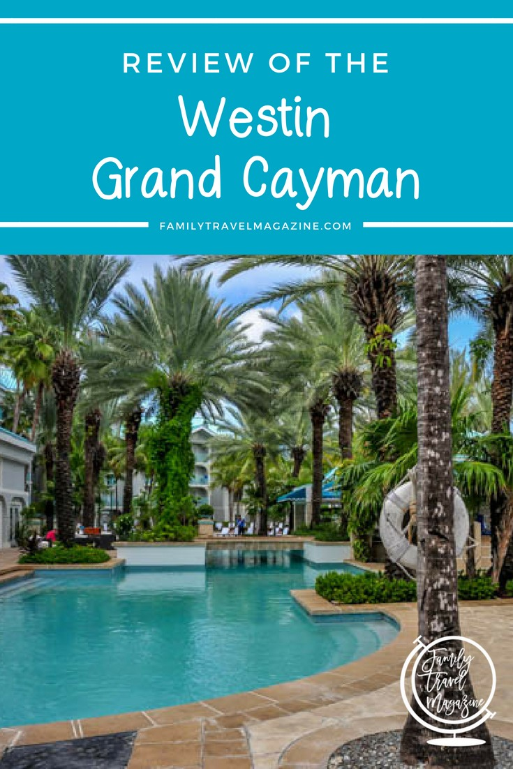 A review of the Westin Grand Cayman Resort and Spa, a family-friendly hotel located on Seven Mile Beach.