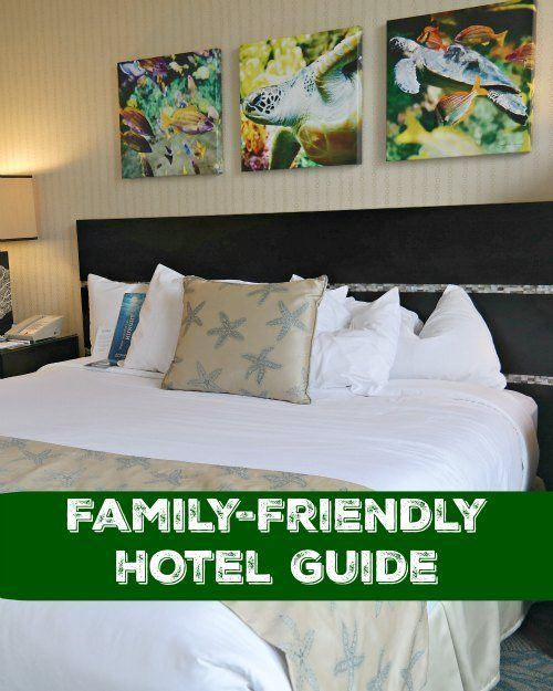 Family-Friendly Hotel Guide