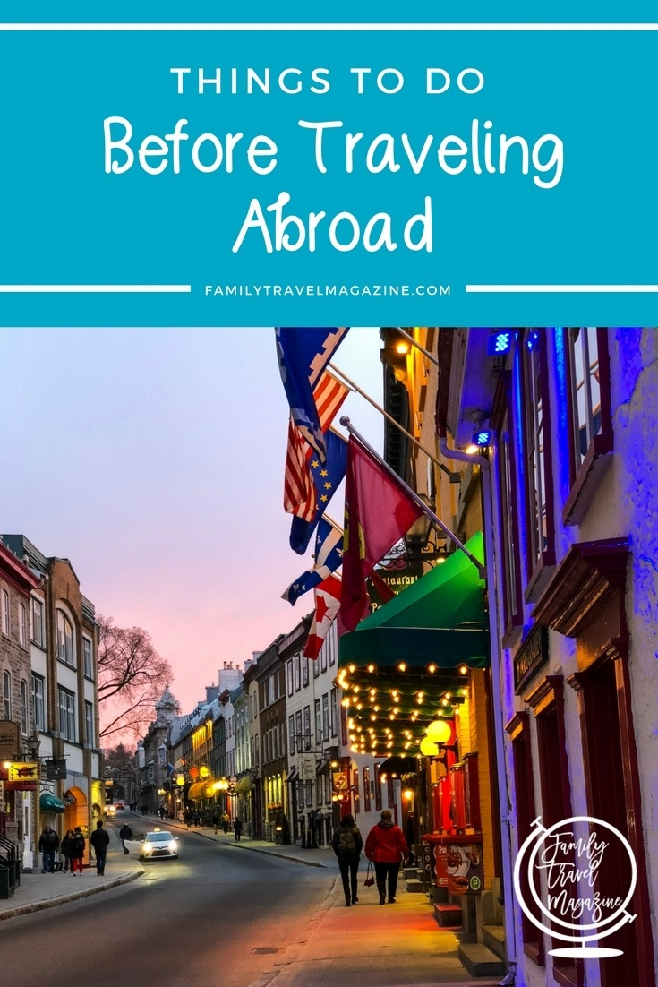 Expert tips of things to add to your international travel checklist when traveling abroad including financial tips, passport information, medical considerations, packing lists, and more!