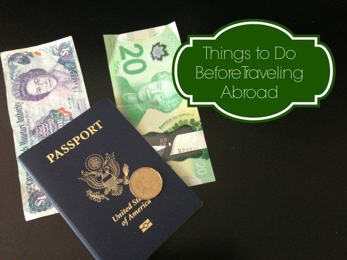 thingstodobeforetravelingabroad