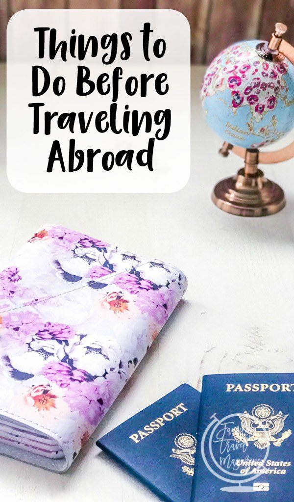 Expert tips to follow when traveling abroad including financial tips, passport information, medical considerations, packing lists, and more!