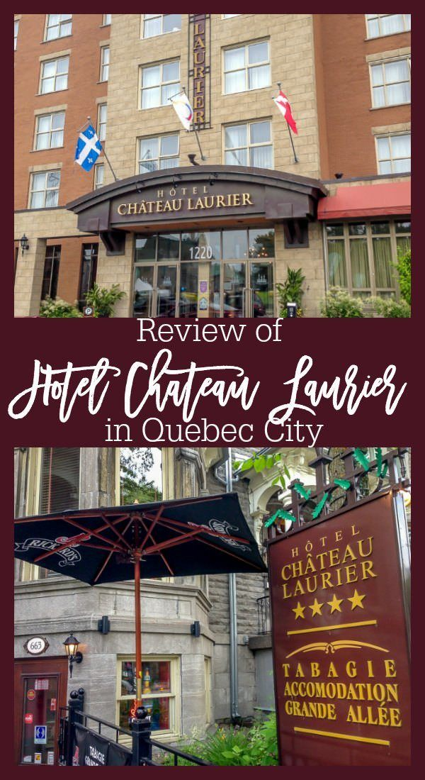 Review of the Hotel Chateau Laurier, a conveniently located hotel located right outside of the walled city in Quebec City.