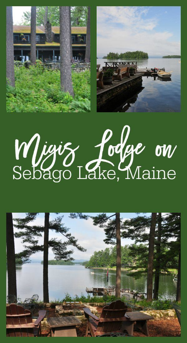Review of Migis Lodge on Sebago Lake, Maine - Great for Family Travel