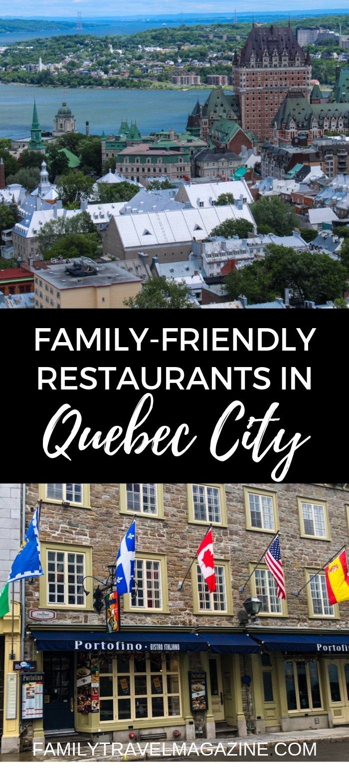 Family-friendly restaurants in Quebec City, including places where you'll have a great view, can eat delicious crepes, and can try authentic cuisine.