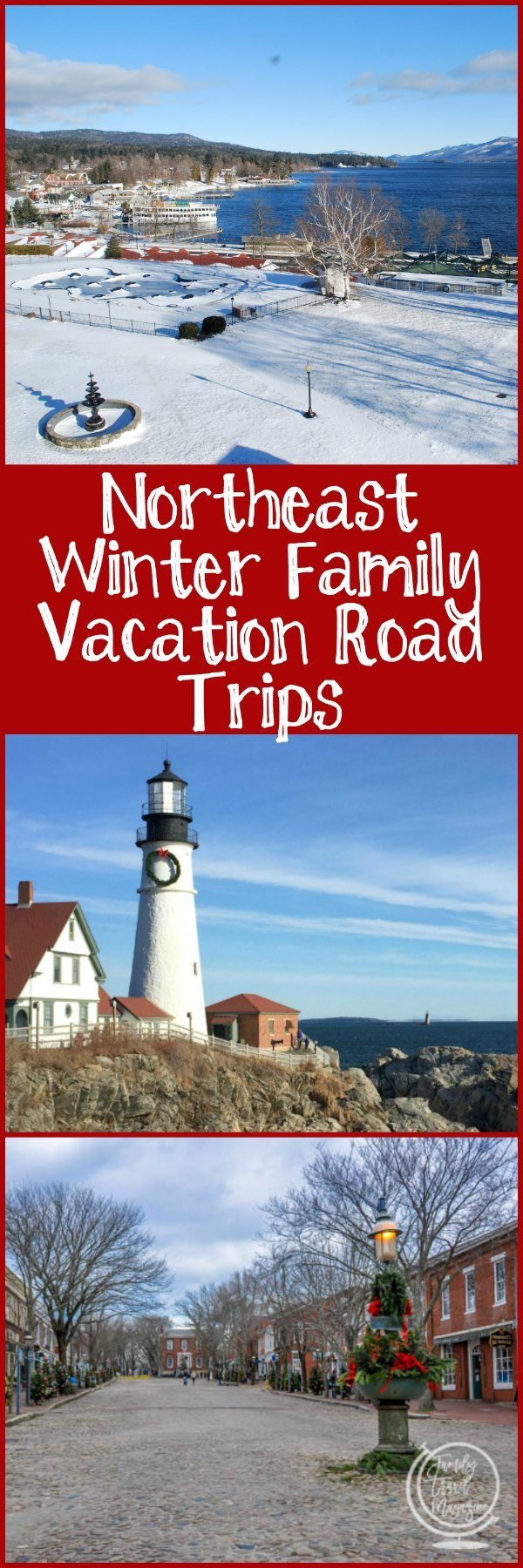 Northeast winter family vacation road trips, including ideas for Christmas in the Northeast.