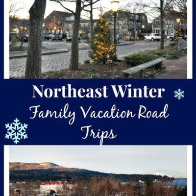 Northeast Winter Family Vacation Road Trips