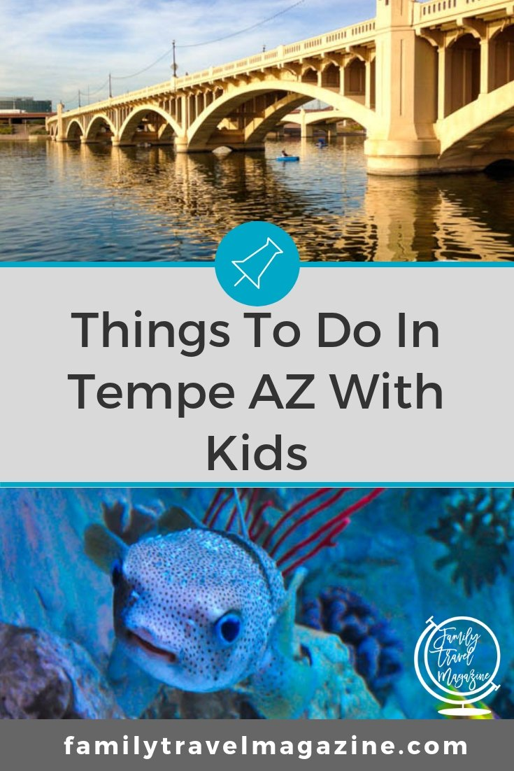 Things to do in Tempe with kids, including Sea Life, spring training, the Tempe Town Lake, and more. Also includes hotels.
