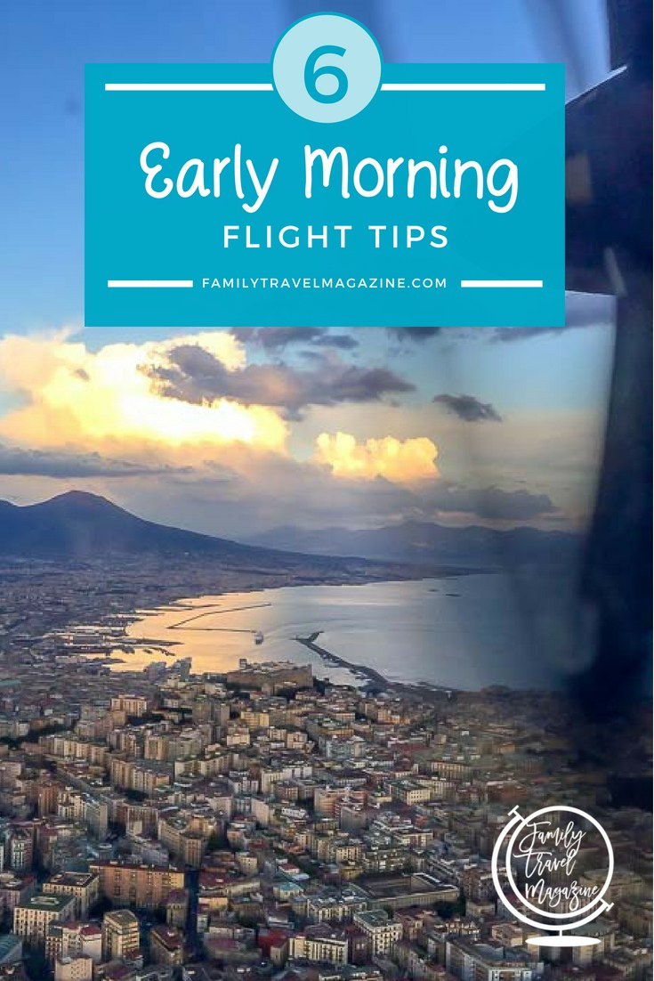 6 Early morning flight tips for your next family vacation with an early morning flight with kids.