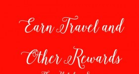 Earn Travel and Other Rewards With Your Credit Card