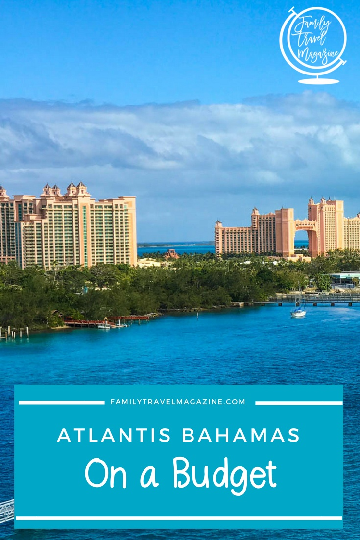Tips and tricks for saving money while still having an amazing Atlantis Bahamas vacation while on a budget.