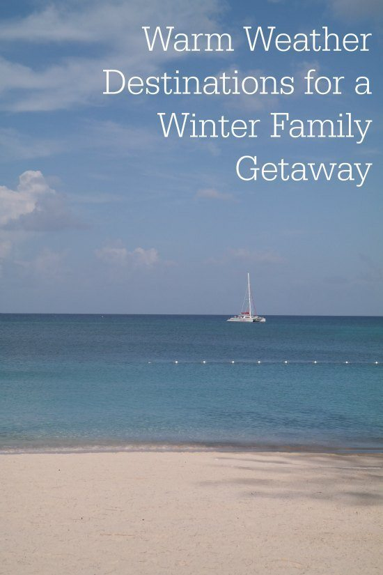 Ideas For Warm Winter Vacations Family Travel Magazine