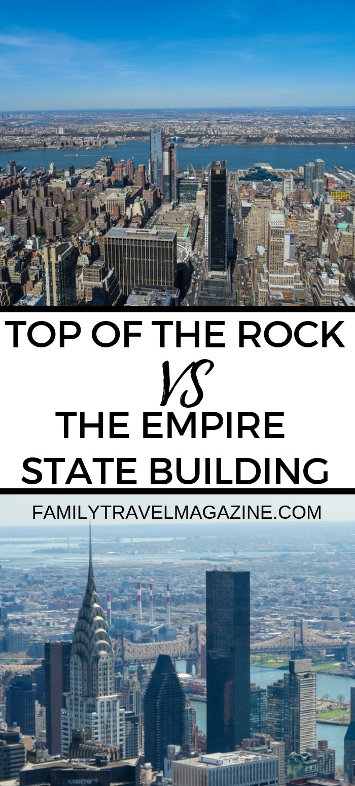 Top of the Rock vs the Empire State Building - which is the better option for your NYC family vacation?