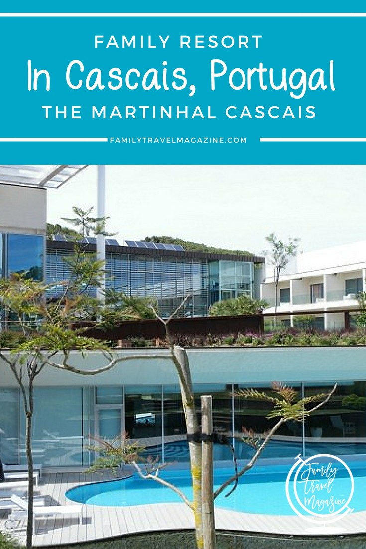 A review of the Martinhal Cascais Resort - a Family Resort in Cascais, Portugal.
