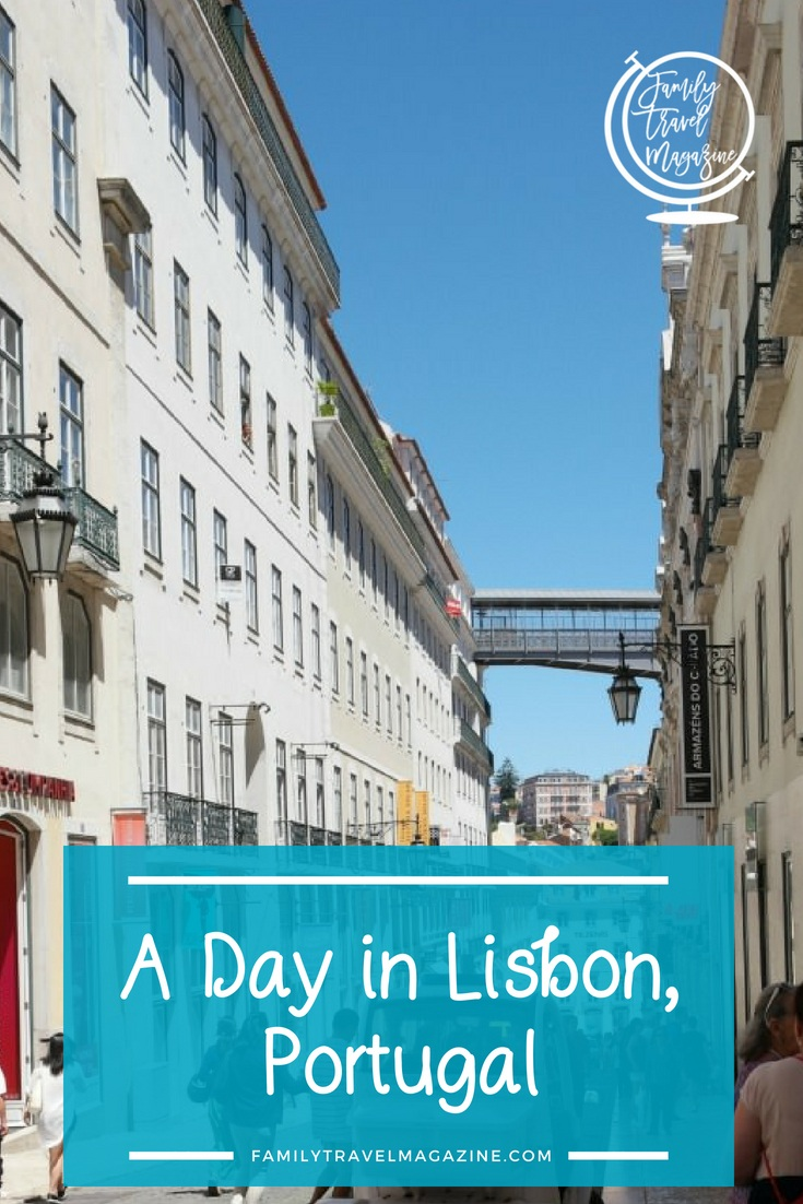 One Day in Lisbon: Things to Do in Lisbon, Portugal With and Without Kids