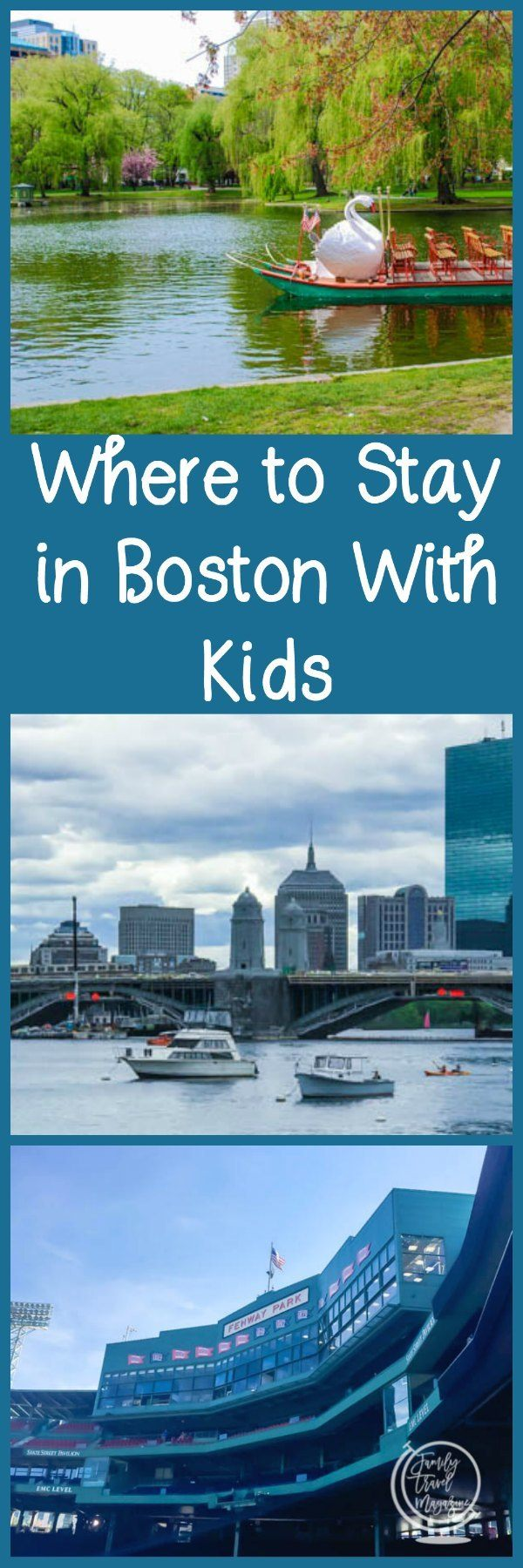 Where to stay in Boston with kids, including hotels near Faneuil Hall and Fenway Park, as well as hotels in the suburbs and Cape Cod.