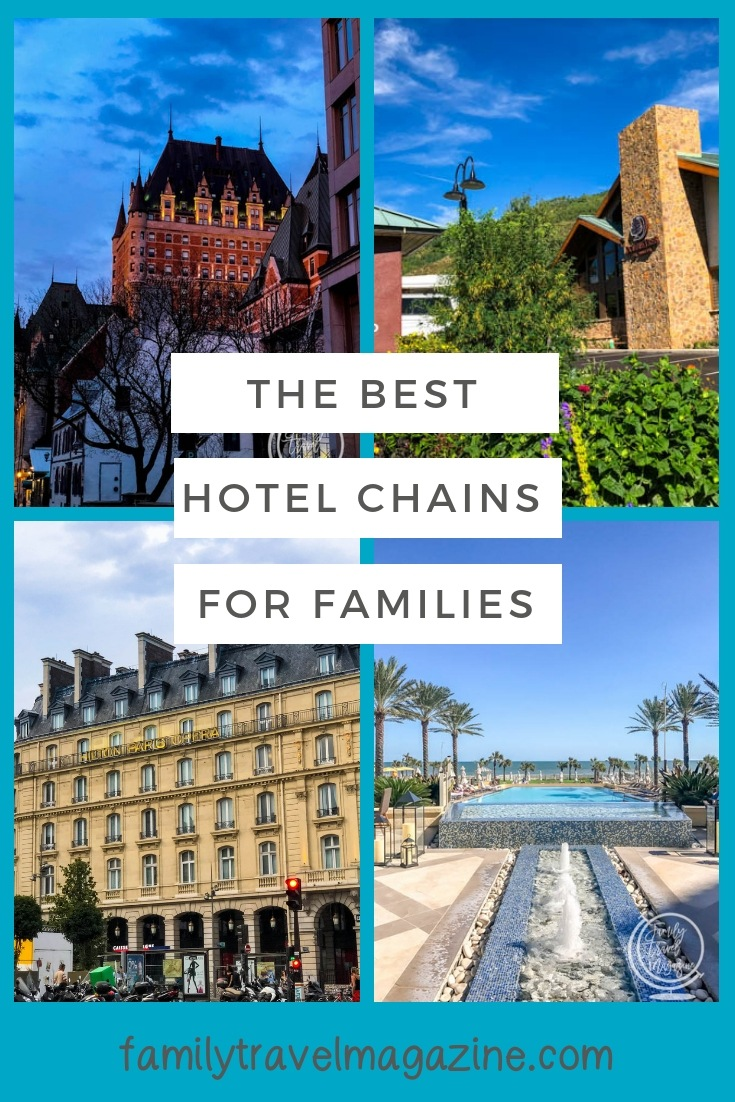 The best hotel chains for families, including American and International chains, with a variety of amenities that are great for kids.
