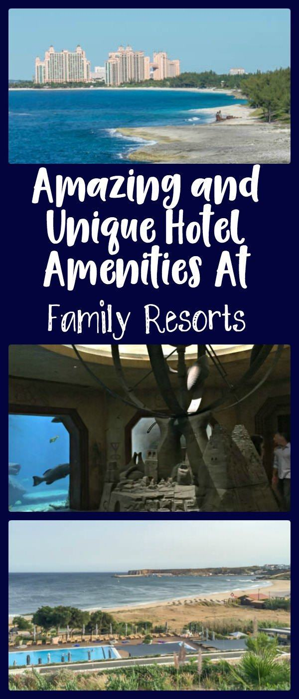 Creative, amazing, and unique hotel amenities at family resorts.