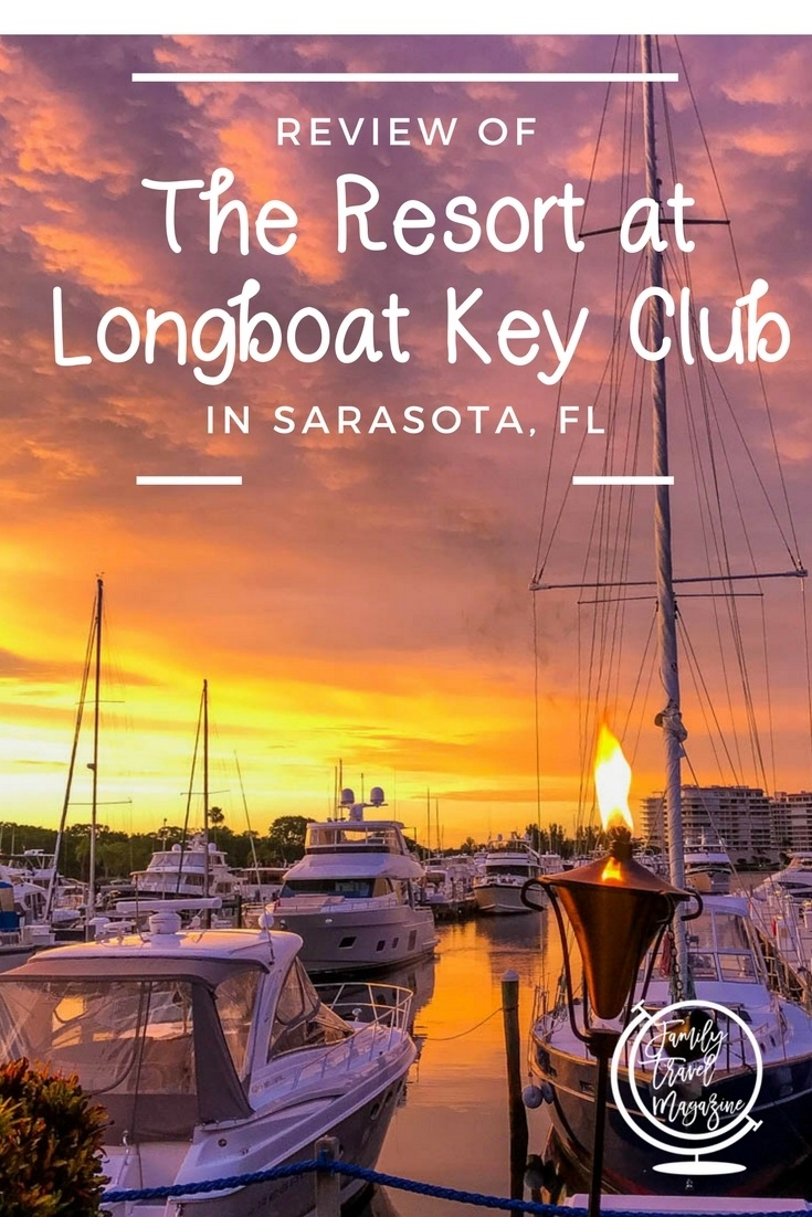 Review of the Resort at Longboat Key Club in Sarasota Florida - a family beach resort with golf, fitness, kids' clubs, and more.