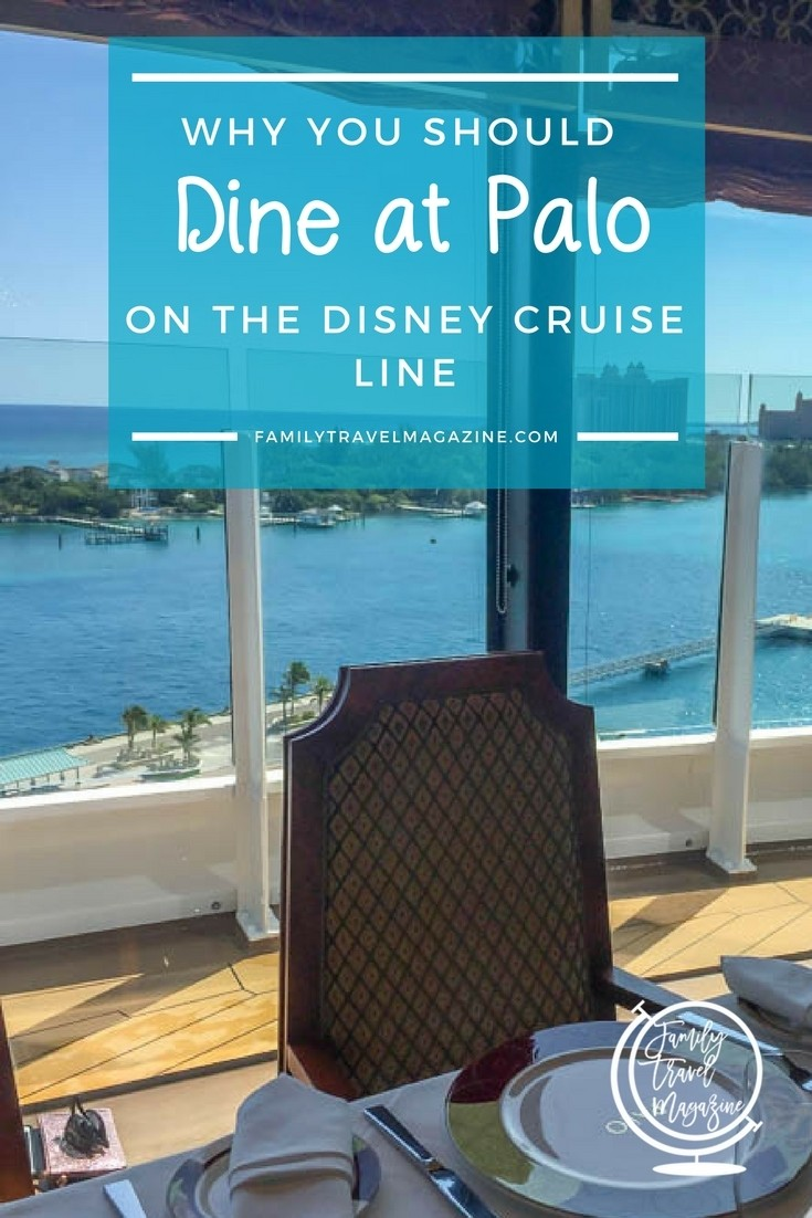 Why you should dine at Palo on the Disney Cruise Line - an adult-only restaurant that's available on all four Disney ships offering brunch and dinner.