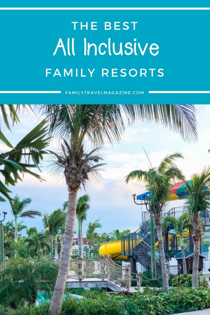 Bloggers' best all-inclusive family resorts, including locations in Mexico, Jamaica, and New England.