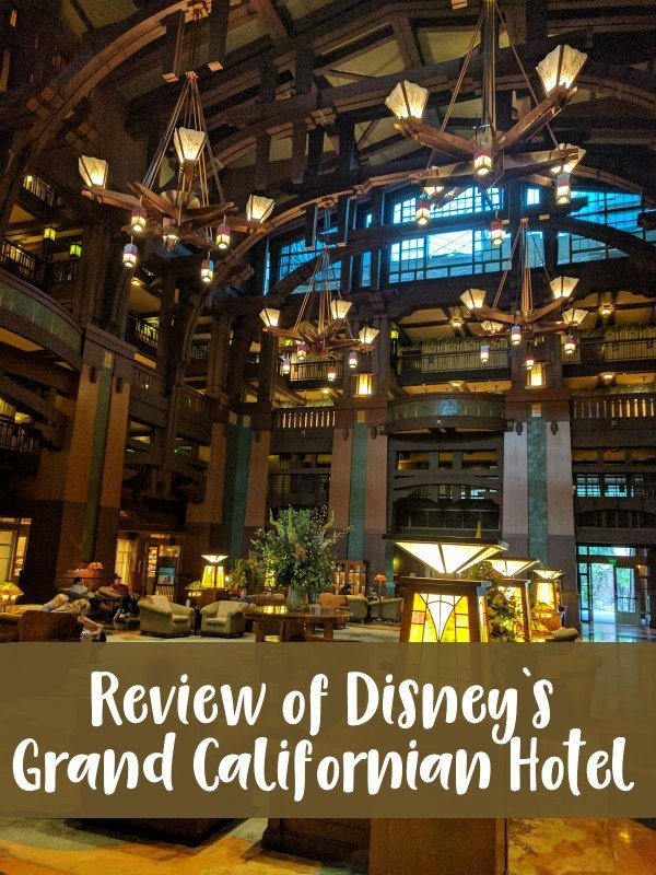 A review of Disney's Grand Californian Hotel