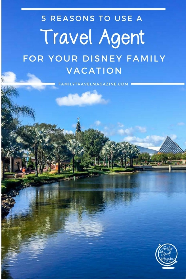 5 Reasons to Use a Travel Agent for Your Disney Vacation
