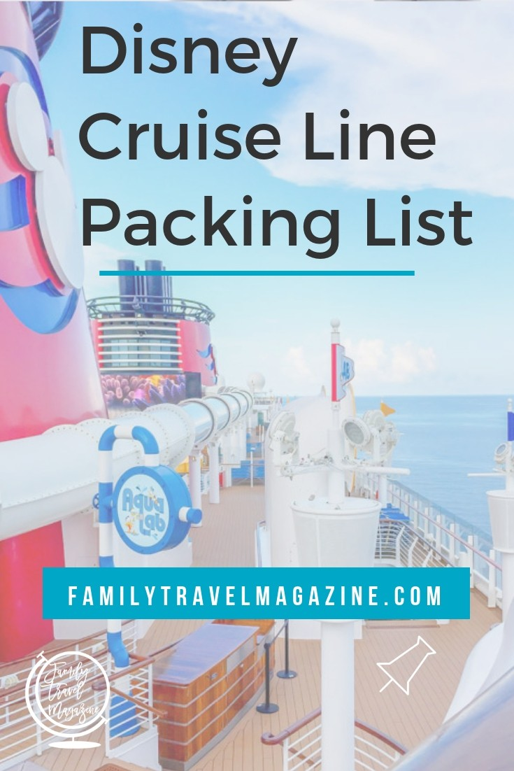 Disney Cruise Packing List, including things you'll want to include in your day bag and things you'll need for cold weather and warm weather destinations.