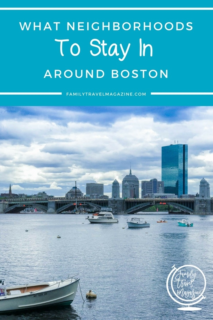 What Neighborhoods to Stay In Around Boston With Kids - including the North End, Faneuil Hall, and the Fenway.