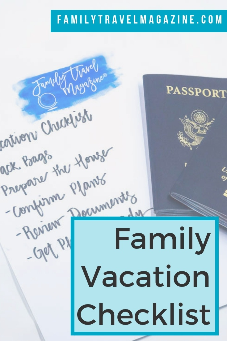 Vacation checklist for a family vacation, including things to do before you go on vacation and a link to our packing lists.