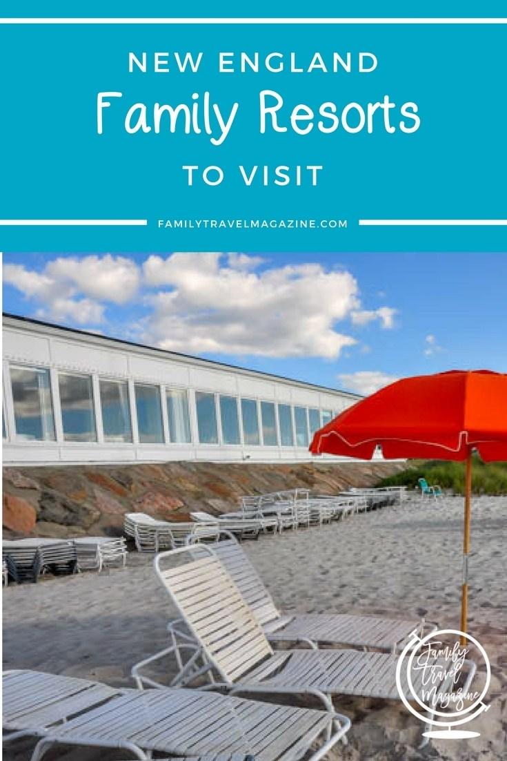 New England family resorts that are worth visiting, including New England beach resorts and New England ski resorts.
