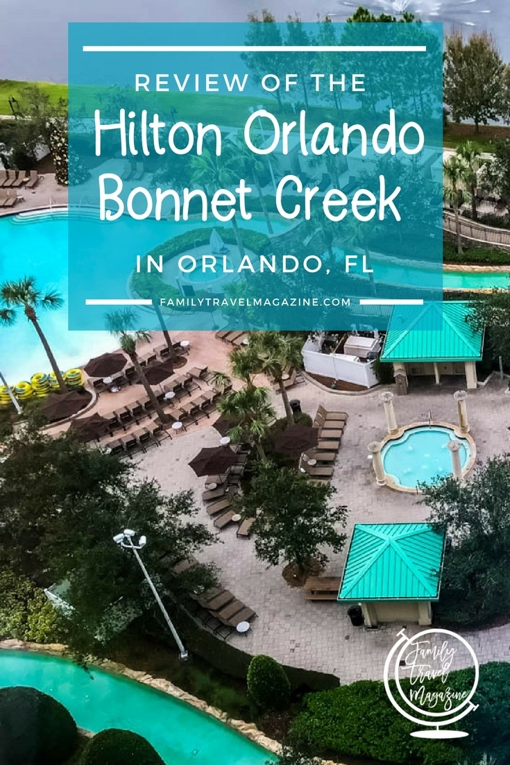 A review of the Hilton Orlando Bonnet Creek resort, a Florida hotel located near Walt Disney World that offers a lazy river, a pool, a golf course, and more.