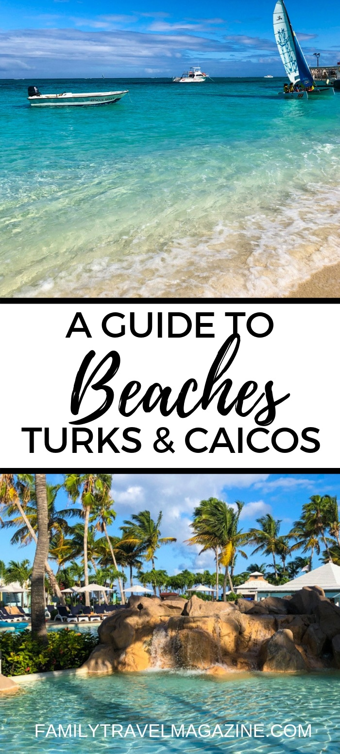 A complete guide to Beaches Turks and Caicos all inclusive resort including activities, amenities, room options, things to do, and restaurants.