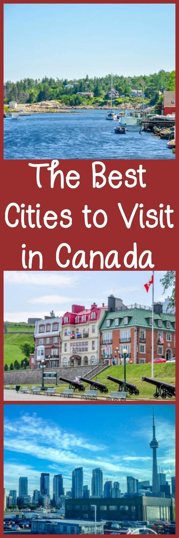 A collaborative post with some of the best places and cities to visit in Canada, including Quebec City, Vancouver, and Nova Scotia.