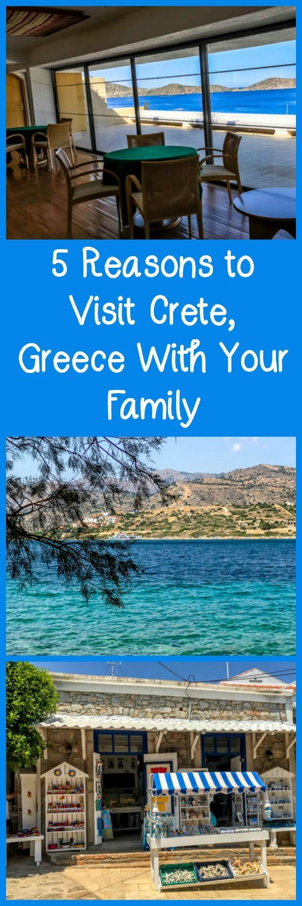 Reasons to visit Crete Greece with your family, including quaint shops, delicious restaurants, gorgeous water, and luxurious resorts.