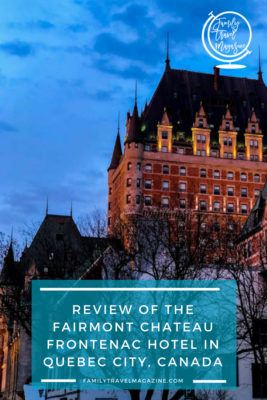 A review of the Fairmont Chateau Frontenac in Quebec City, Canada, a luxurious hotel located right in Old Quebec on the St. Lawrence River.