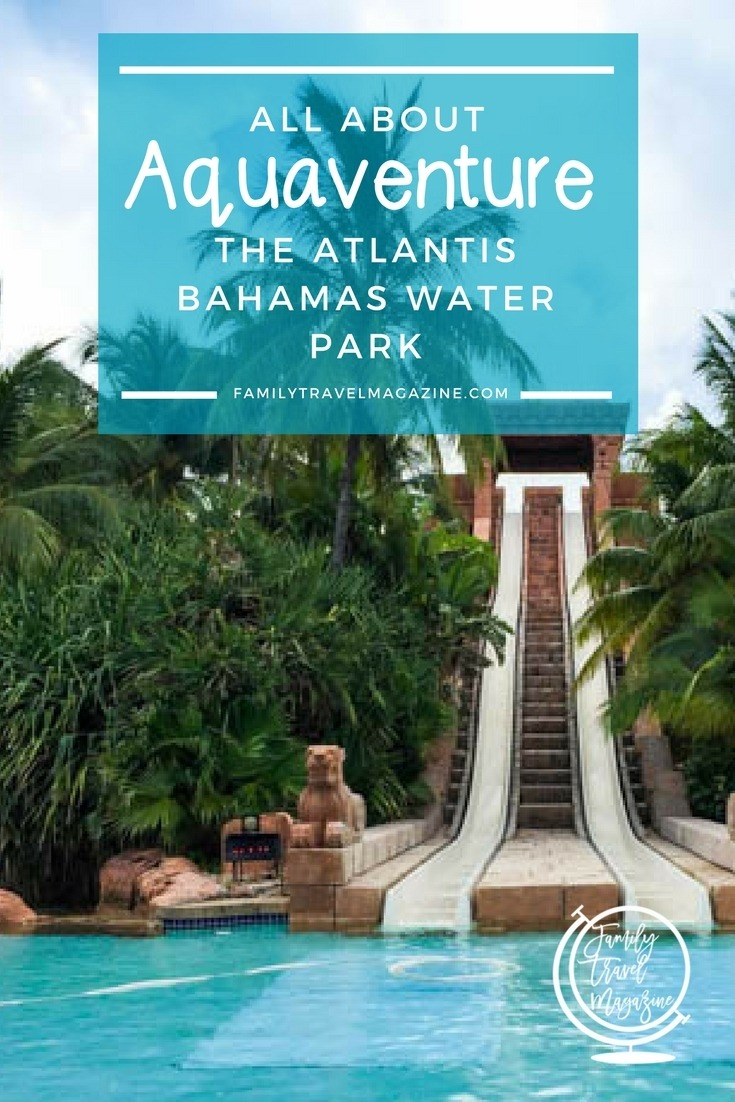 An overview of Aquaventure - the Atlantis Bahamas water park that includes a lazy river and 18 water slides.