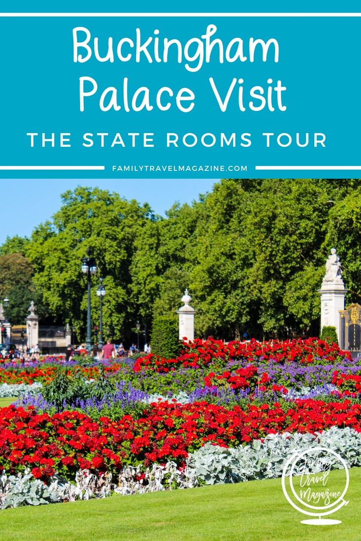 Buckingham Palace Visit: The State Rooms Tour - a tour that is open only 10 weeks in the summer (and select other times)