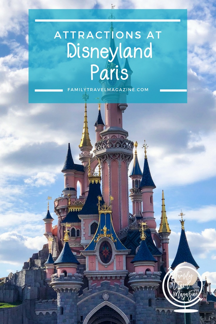 Disneyland Paris Attractions that the Family Will Love, including attractions at Walt Disney Studios Park and Disneyland Park.