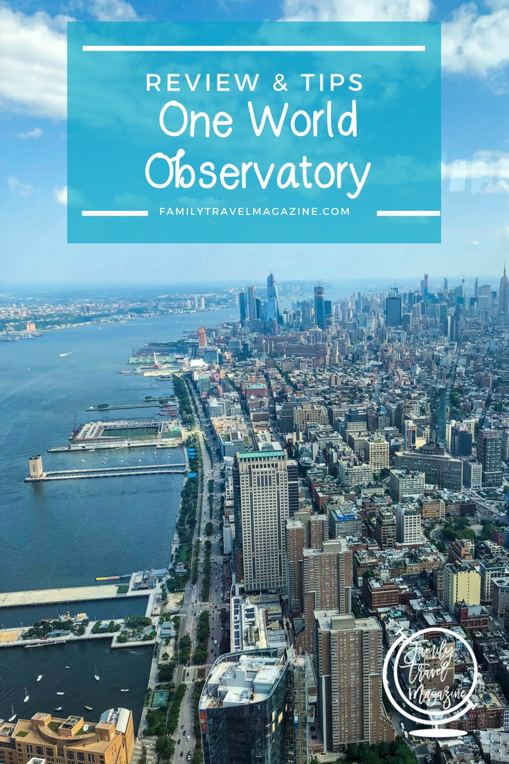 One World Observatory Review and Tips, including where to get discounts, what types of tickets are available, and what you can expect to see.