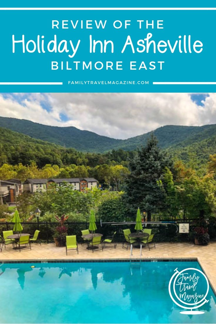 A review of the Holiday Inn Biltmore Asheville East, a boutique, family-friendly hotel located in Asheville, North Carolina