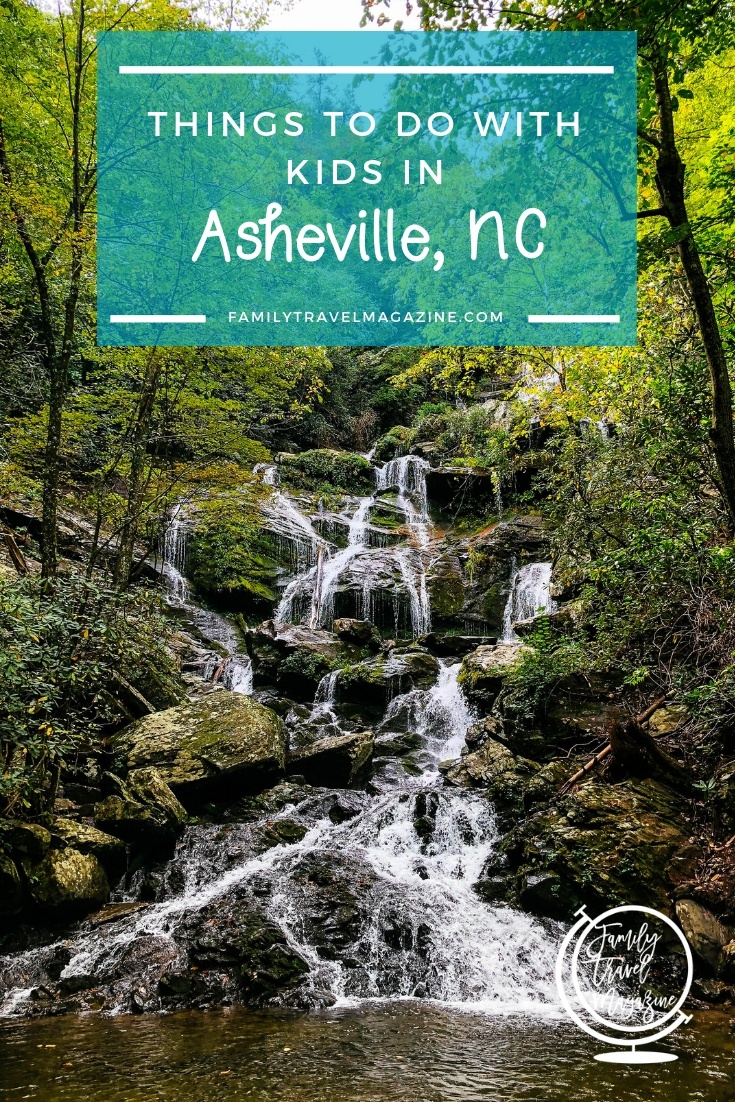 Things to do with kids in Asheville North Carolina, including hiking, indoor activities, the River Arts District, and the Biltmore Estate.