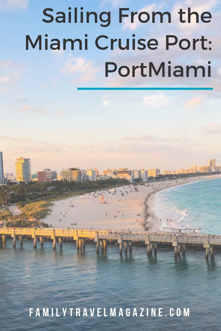 Tips for Sailing From the Miami Cruise Port: PortMiami, including hotels to stay in and how to get in and out of the cruise port.