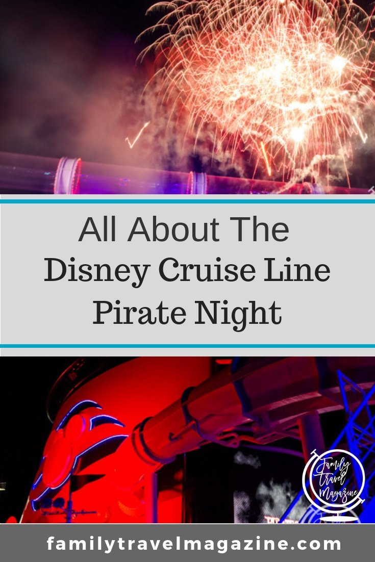 All about the Disney Cruise Pirate Night including outfits, information on the shows, characters, and food.