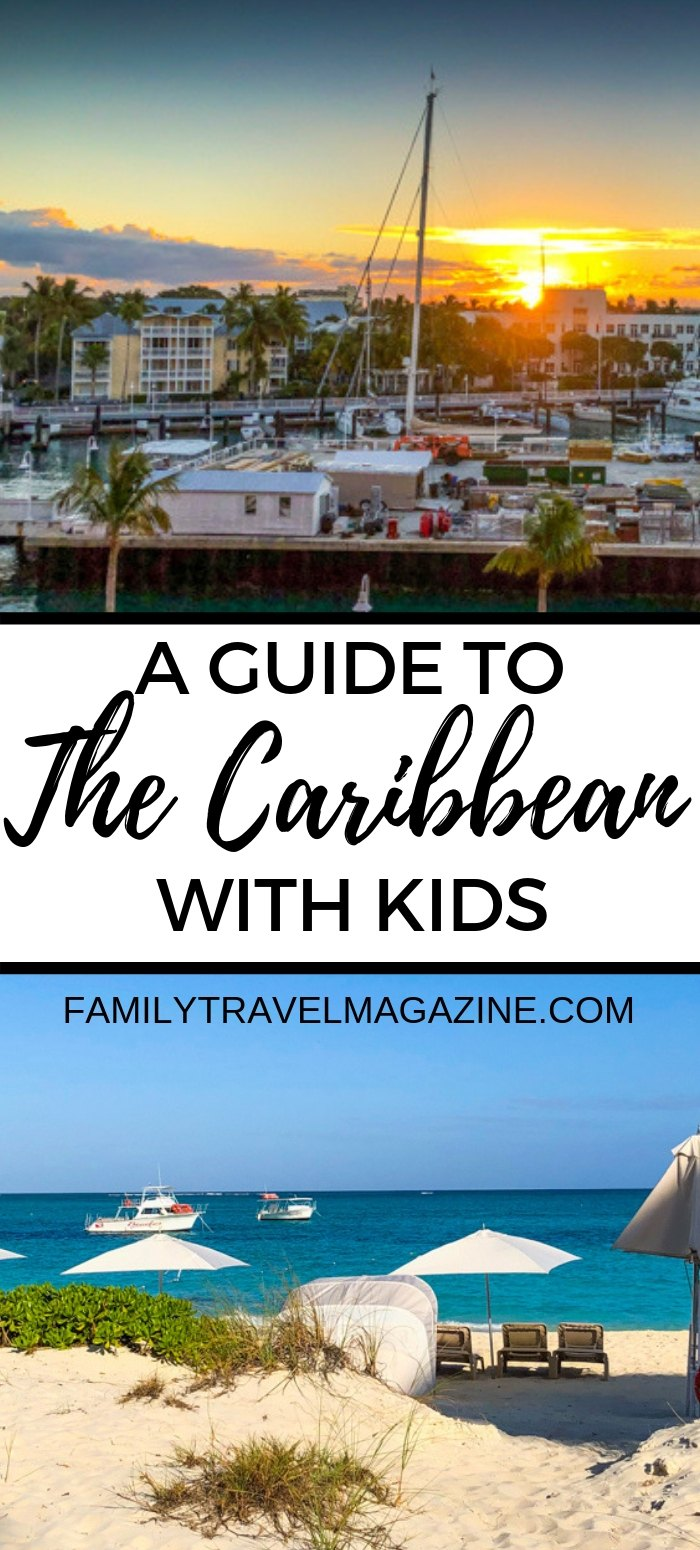 A guide to the Caribbean with kids, including Turks and Caicos, Aruba, Grand Cayman, and more family travel destinations.
