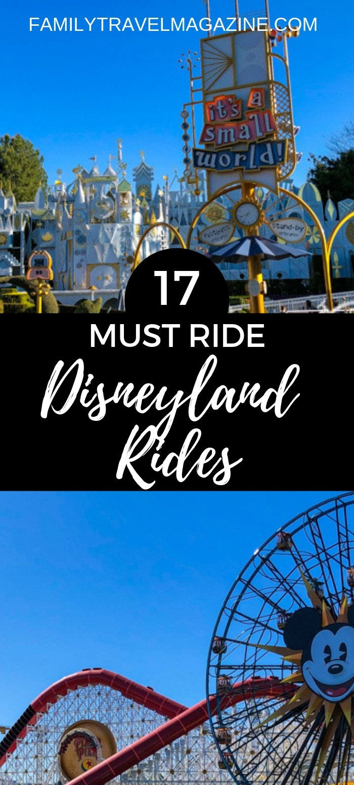 17 must ride Disneyland rides including scary, thrill, fun, and iconic rides at both Disneyland park and Disney's California Adventure.