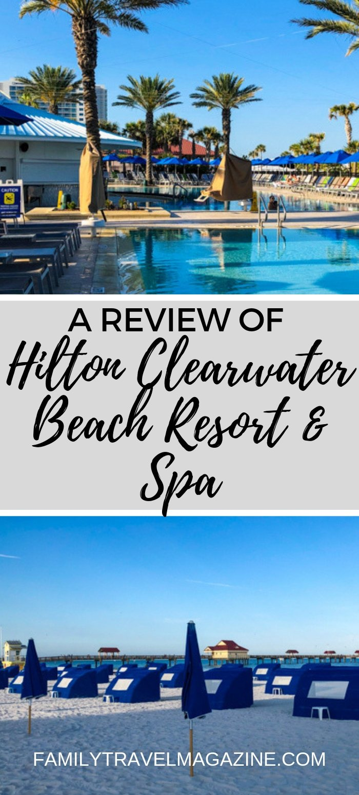 A review of the Hilton Clearwater Beach Resort & Spa, a family-friendly beach hotel located right on Clearwater Beach.