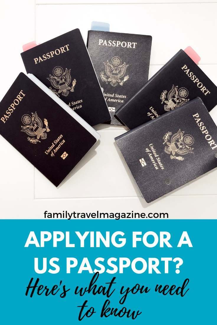 How to Apply For a Passport In The US - Family Travel Magazine